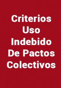 Criterios Uso Indebido De Pactos Colectivos