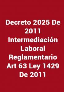 Decreto 2025 de 2011