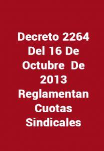 Decreto 2264 - 2013