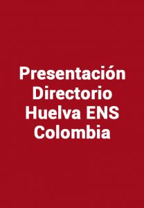 Huelva ENS Colombia