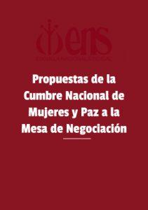 Propuestas de la cumbre nacional de mujeres y paz a la mesa de negociacion