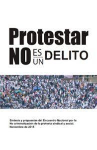 Protestar no es un Delito