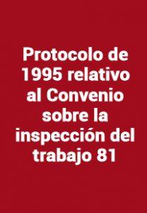 Protocolo de 1995 relativo al Convenio sobre la inspección del trabajo 81
